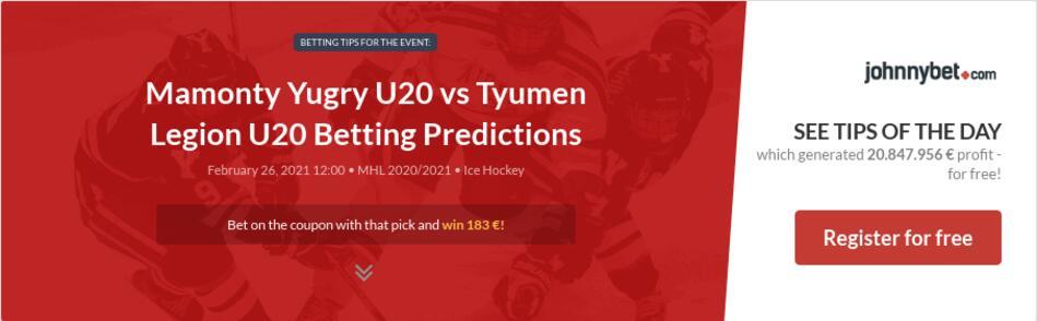Mamonty Yugry U20 vs Tyumen Legion U20 Betting Predictions