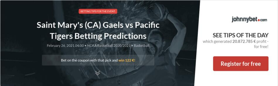 Saint Mary's (CA) Gaels vs Pacific Tigers Betting Predictions