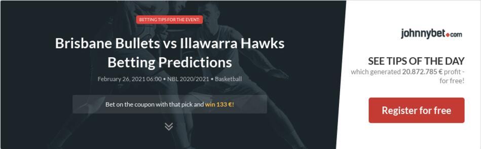 Brisbane Bullets vs Illawarra Hawks Betting Predictions