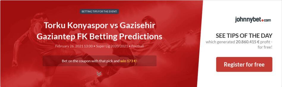 Torku Konyaspor vs Gazisehir Gaziantep FK Betting Predictions