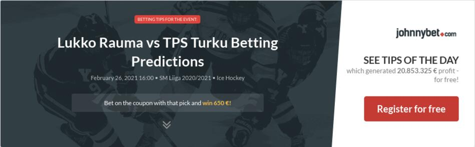 Lukko Rauma vs TPS Turku Betting Predictions
