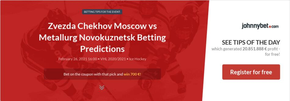 Zvezda Chekhov Moscow vs Metallurg Novokuznetsk Betting Predictions