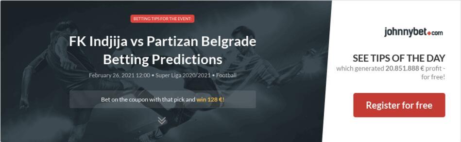 FK Indjija vs Partizan Belgrade Betting Predictions