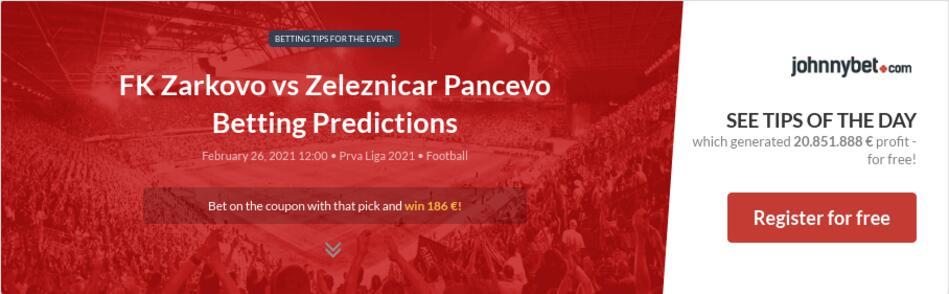 FK Zarkovo vs Zeleznicar Pancevo Betting Predictions