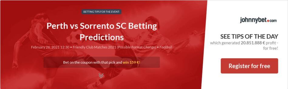 Perth vs Sorrento SC Betting Predictions