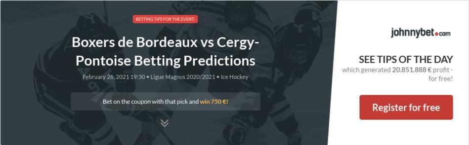 Boxers de Bordeaux vs Cergy-Pontoise Betting Predictions