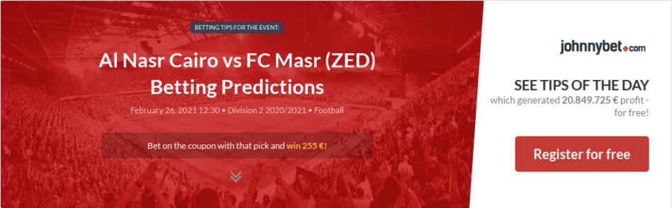 Al Nasr Cairo vs FC Masr (ZED) Betting Predictions