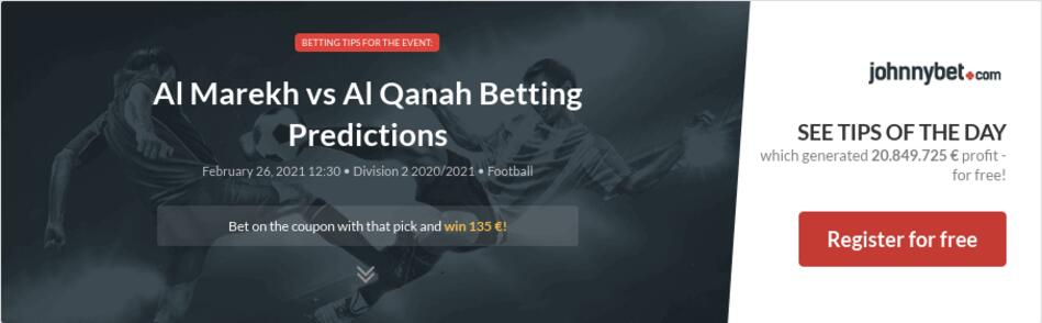 Al Marekh vs Al Qanah Betting Predictions