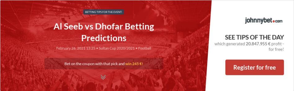 Al Seeb vs Dhofar Betting Predictions