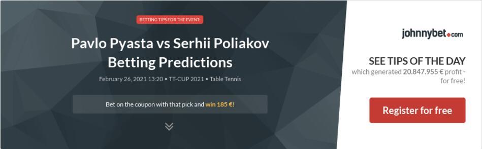 Pavlo Pyasta vs Serhii Poliakov Betting Predictions