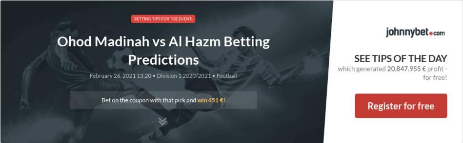Ohod Madinah vs Al Hazm Betting Predictions