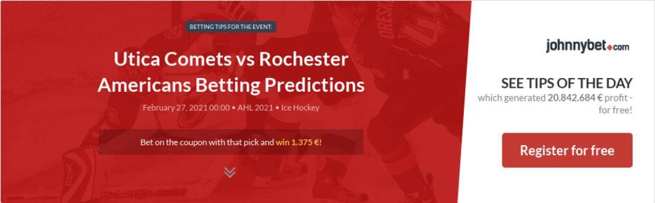 Utica Comets vs Rochester Americans Betting Predictions