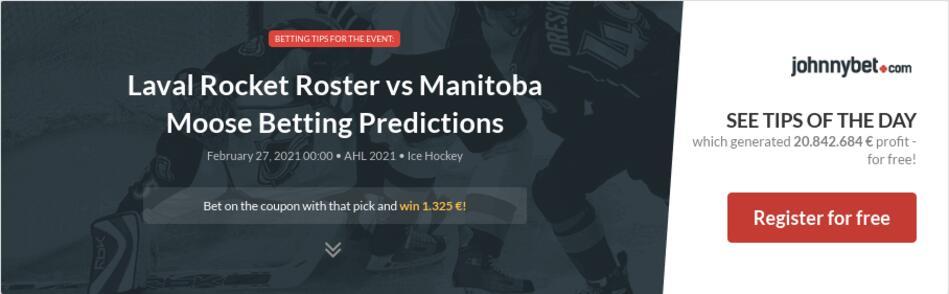 Laval Rocket Roster vs Manitoba Moose Betting Predictions