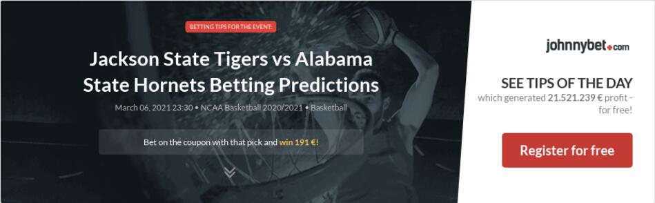 Jackson State Tigers vs Alabama State Hornets Betting Predictions