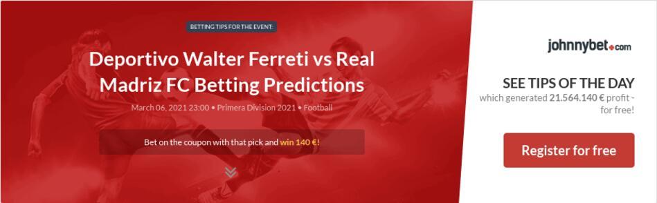 Deportivo Walter Ferreti vs Real Madriz FC Betting Predictions
