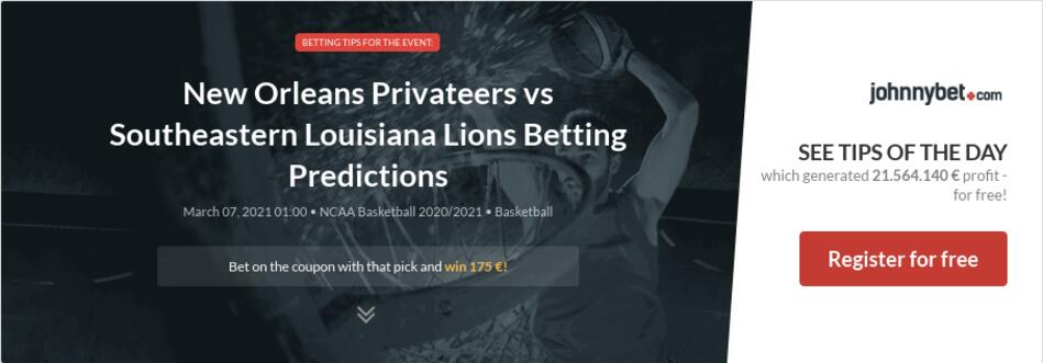 New Orleans Privateers vs Southeastern Louisiana Lions Betting Predictions