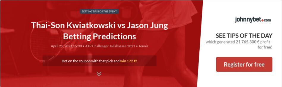 Thai-Son Kwiatkowski vs Jason Jung Betting Predictions