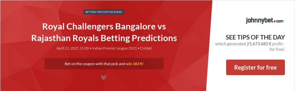 Royal Challengers Bangalore vs Rajasthan Royals Betting Predictions