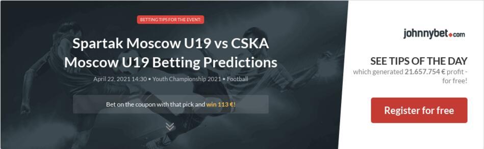 Spartak Moscow U19 vs CSKA Moscow U19 Betting Predictions