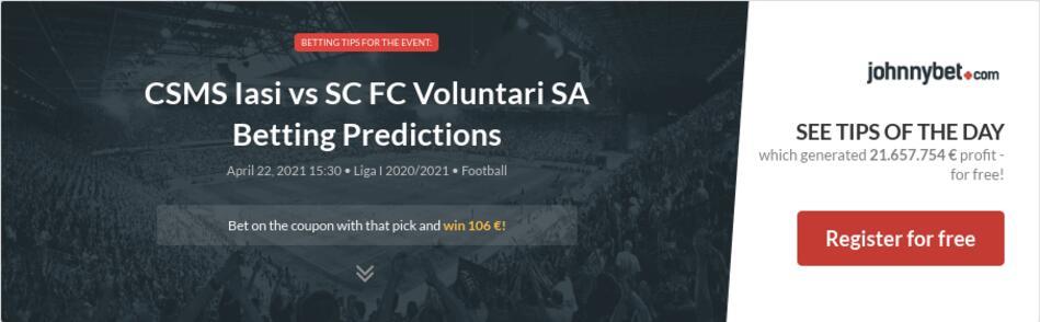 CSMS Iasi vs SC FC Voluntari SA Betting Predictions