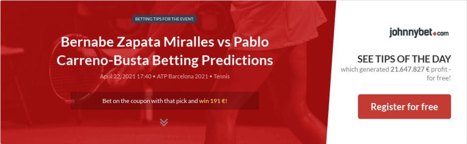 Bernabe Zapata Miralles vs Pablo Carreno-Busta Betting Predictions