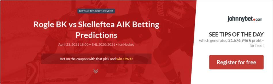 Rogle BK vs Skelleftea AIK Betting Predictions