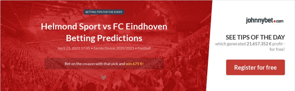 Helmond Sport vs FC Eindhoven Betting Predictions