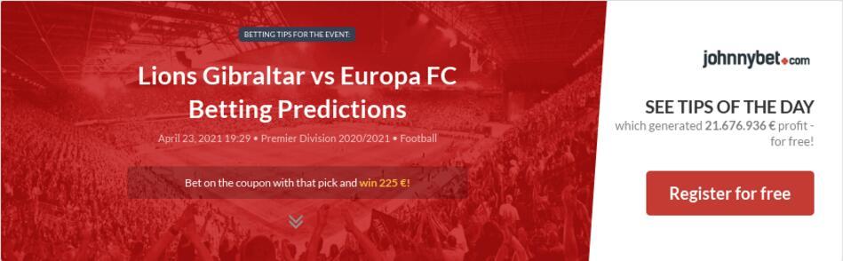 Lions Gibraltar vs Europa FC Betting Predictions