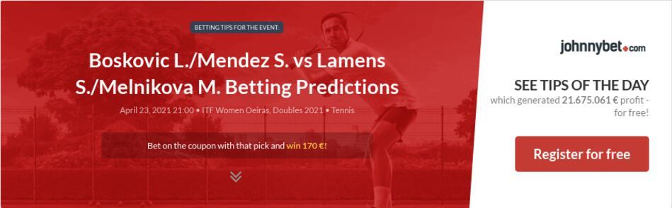 Boskovic L./Mendez S. vs Lamens S./Melnikova M. Betting Predictions