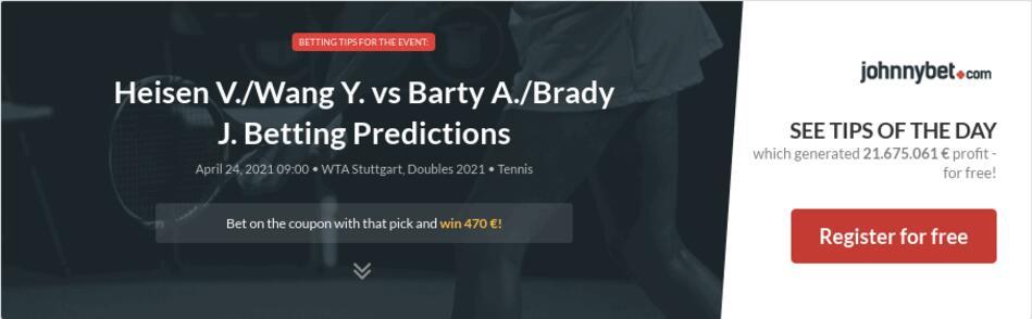 Heisen V./Wang Y. vs Barty A./Brady J. Betting Predictions