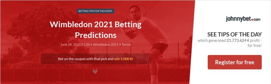 Wimbledon 2021 Betting Predictions