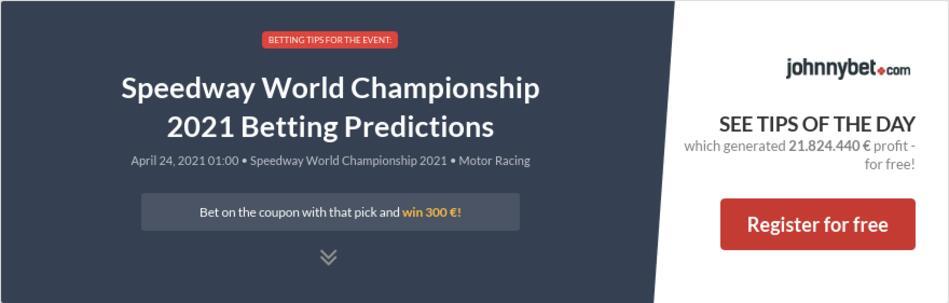 Speedway World Championship 2021 Betting Predictions