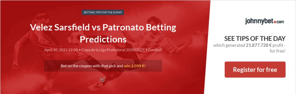 Velez Sarsfield vs Patronato Betting Predictions