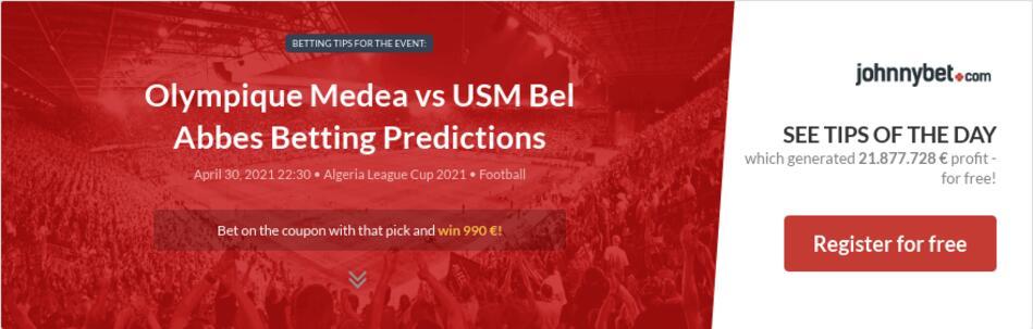 Olympique Medea vs USM Bel Abbes Betting Predictions