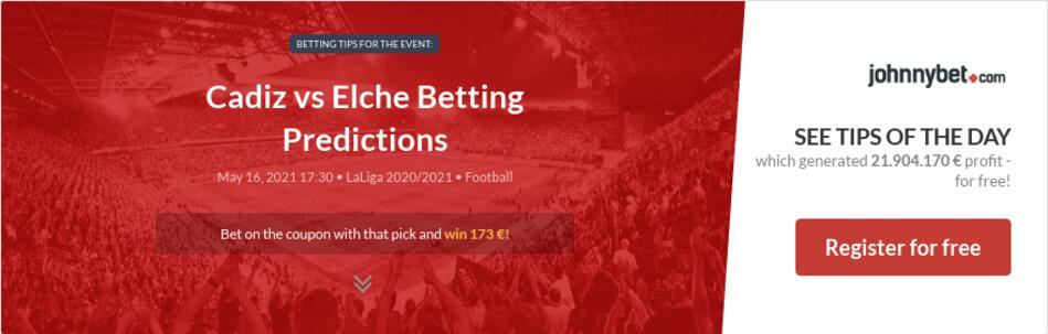 Cadiz vs Elche Betting Predictions