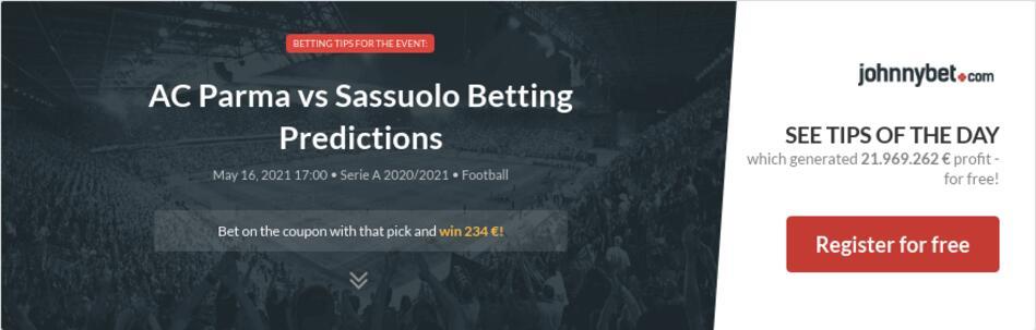 AC Parma vs Sassuolo Betting Predictions