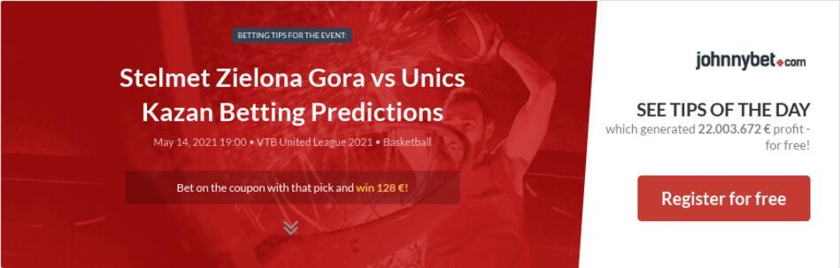 Stelmet Zielona Gora vs Unics Kazan Betting Predictions