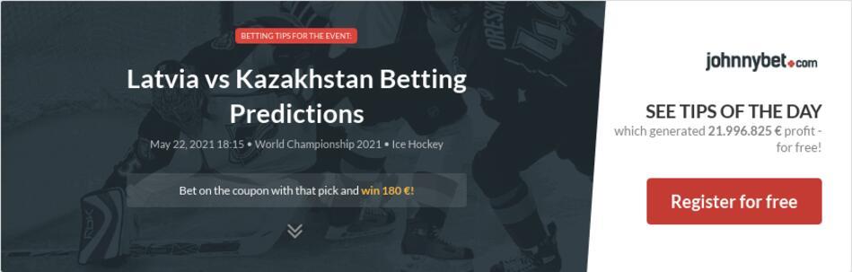 Latvia vs Kazakhstan Betting Predictions