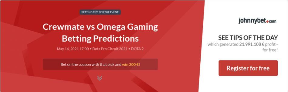 Crewmate vs Omega Gaming Betting Predictions