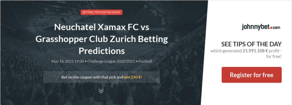 Neuchatel Xamax FC vs Grasshopper Club Zurich Betting Predictions