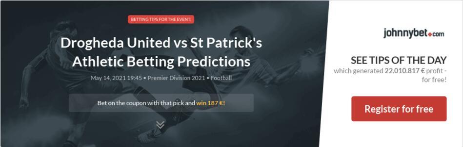 Drogheda United vs St Patrick's Athletic Betting Predictions