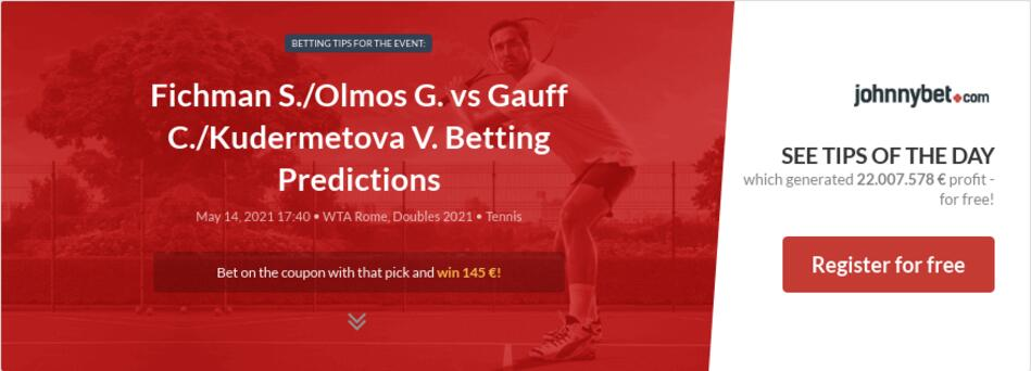 Fichman S./Olmos G. vs Gauff C./Kudermetova V. Betting Predictions