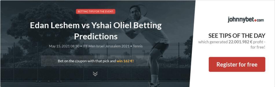 Edan Leshem vs Yshai Oliel Betting Predictions