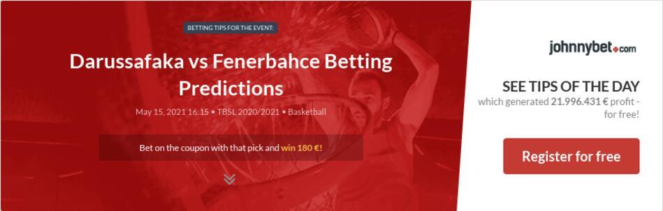 Darussafaka vs Fenerbahce Betting Predictions