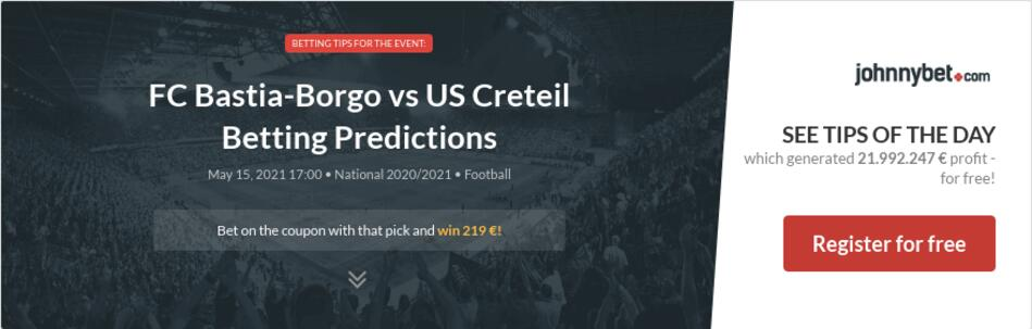 FC Bastia-Borgo vs US Creteil Betting Predictions