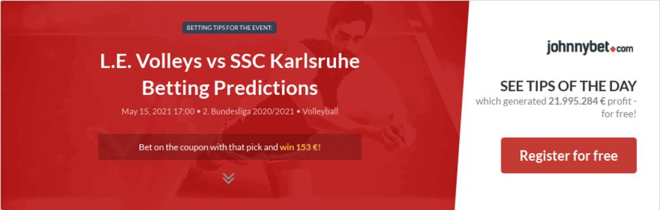 L.E. Volleys vs SSC Karlsruhe Betting Predictions