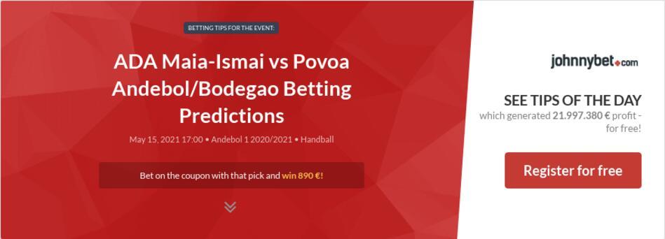 ADA Maia-Ismai vs Povoa Andebol/Bodegao Betting Predictions