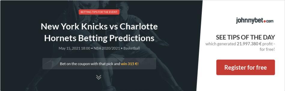 New York Knicks vs Charlotte Hornets Betting Predictions