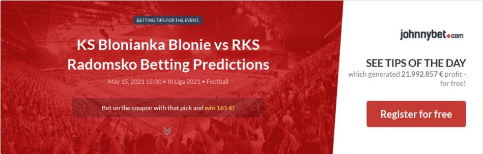 KS Blonianka Blonie vs RKS Radomsko Betting Predictions