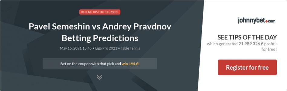 Pavel Semeshin vs Andrey Pravdnov Betting Predictions